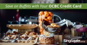 OCBC Credit Card Buffet Promotions to Indulge in 2018
