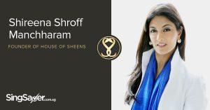 Interview: Shireena Shroff Manchharam, House of Sheens