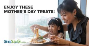 Mother's Day 2017 Dining Promotions in Singapore