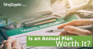 Should You Get An Annual Travel Insurance Plan?