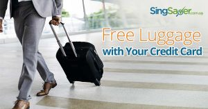 Credit Cards with Free Luggage Welcome Offers in Singapore