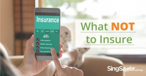 What Are The Things You Shouldn't Buy Insurance For?