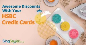 All 2017 Mooncake Promotions to Enjoy With Your HSBC Credit Cards