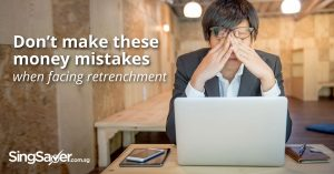 Common Money Mistakes You Make Upon Retrenchment