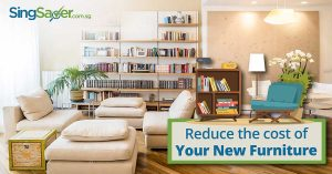Follow These 5 Tips to Save Money on New Furniture in Singapore