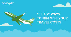 10 Easy Ways to Minimise Your Travel Costs