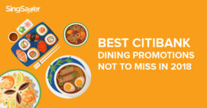 Best Citibank Dining Promotions Not To Miss in 2018