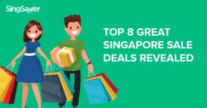 Top 8 Great Singapore Sale Deals Revealed