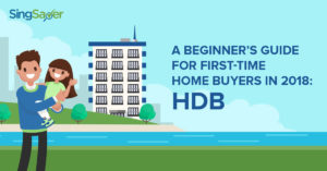 A Beginner's Guide For First-Time Home Buyers in 2018: HDB