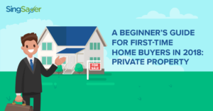A Beginner's Guide For First-Time Home Buyers in 2018: Private Property