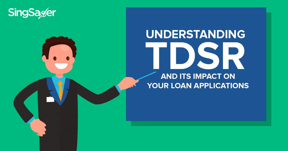Understanding TDSR - SingSaver