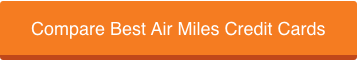 Best Air Miles Credit Cards