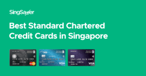 Best Standard Chartered Credit Cards in Singapore (2021)