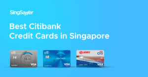 Best Citibank Credit Cards In Singapore (2020)