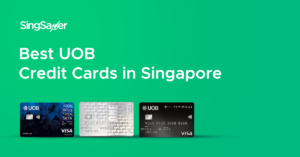 Best UOB Credit Cards In Singapore (2021)