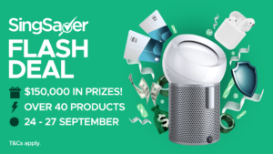 [Promotion Ended] SingSaver Flash Deals: Cash Rewards And Dyson Products Galore!