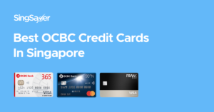 Best OCBC Credit Cards In Singapore (2021)