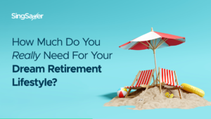 How Much Do You Really Need For Your Dream Retirement Lifestyle?