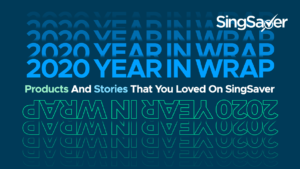 2020 Year In Wrap: Products And Stories That You Loved On SingSaver