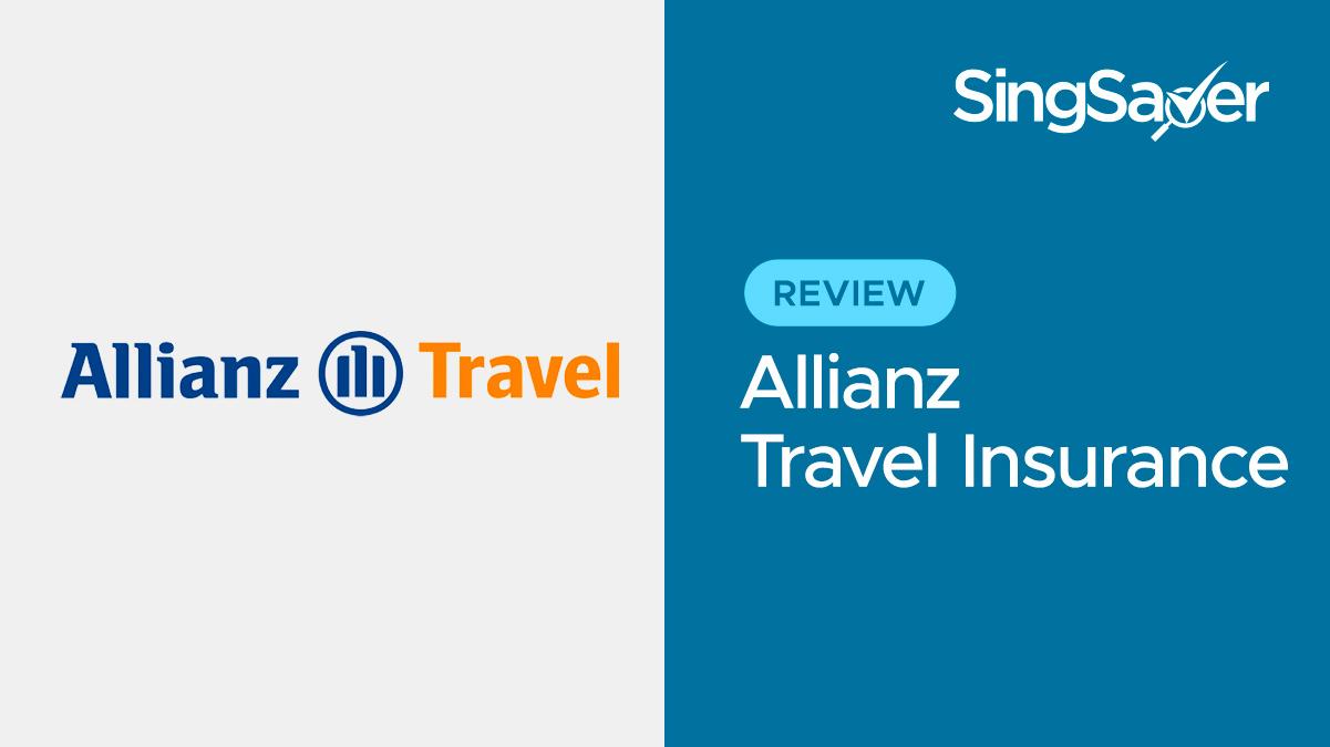 Allianz Global Assistance Travel Insurance Review  Singsaver