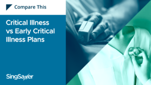 Critical Illness Plans vs Early Critical Illness Plans: Which Should You Get