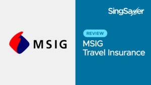 MSIG Travel Insurance Review: Great Pre-Existing Conditions Coverage