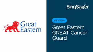 Great Eastern GREAT Cancer Guard Review: Fixed-premium Cancer Care With High Sum Assured