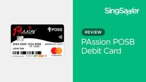 PAssion POSB Debit Card: The Decisive Review Guide (2021)