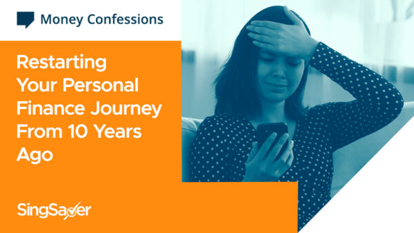 Money Confessions: What Would You Do Differently If You Could Restart Your Personal Finance Journey From 10 Years Ago?