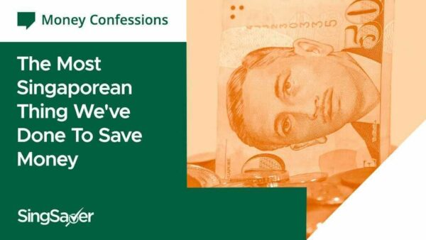 Money Confessions: What's The Most Singaporean Thing You've Done To Manage Your Personal Finances?