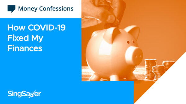 Money Confessions: How COVID-19 Fixed My Finances