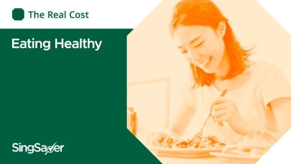 The Real Cost Of Eating Healthy In Singapore