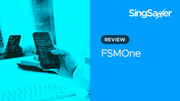 FSMOne Review (2021): A Reliable Brokerage For Long Term Investors
