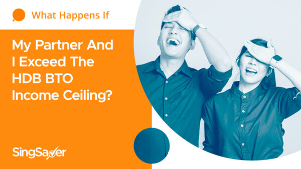 What Happens If My Partner And I Exceed The HDB BTO Income Ceiling?