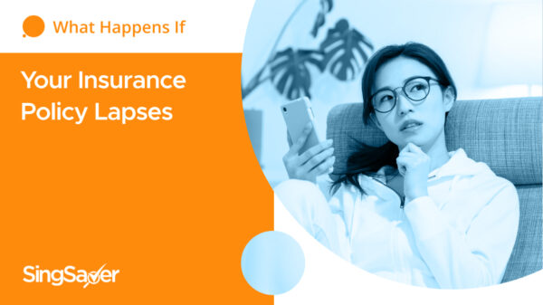 What Happens If Your Insurance Policy Lapses (And How To Prevent It)